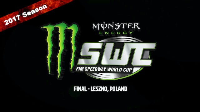 2017 MONSTER ENERGY FIM SPEEDWAY WORLD CUP FINAL