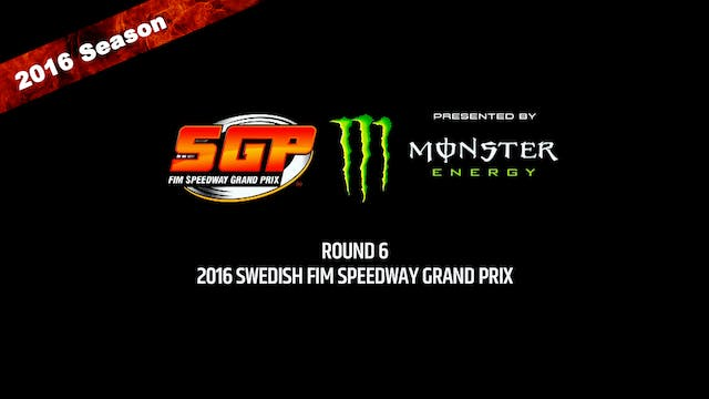 2016 SWEDISH FIM SPEEDWAY GRAND PRIX ...