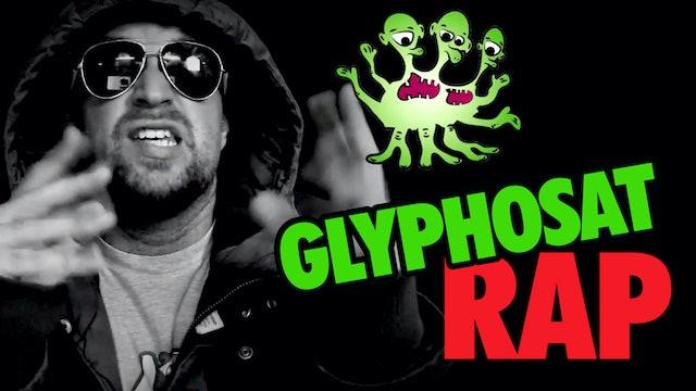 Glyphosat Rap