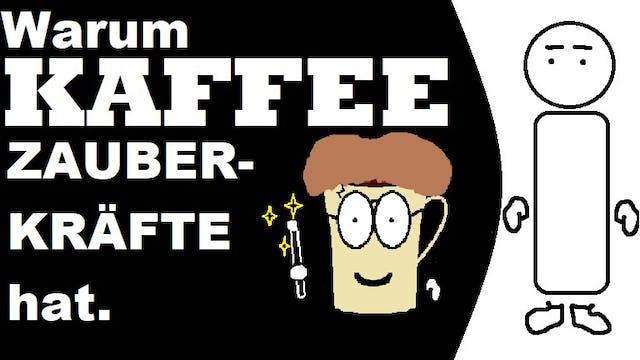 Schnell Erklärt - S01E04 - Kaffee