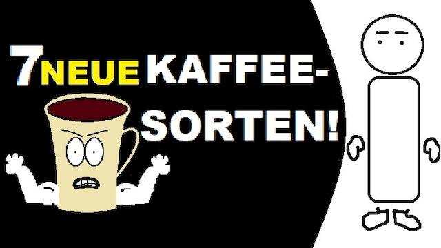 Schnell Erklärt - S01E19 - Sieben Neue Kaffee Sorten