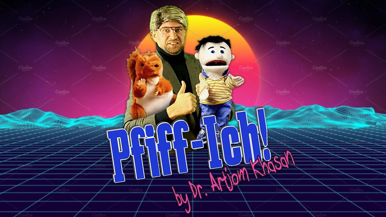 Pfiff-Ich! mit Dr. Artjom Khasan