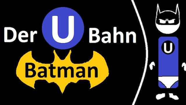 Schnell Erklärt - S01E06 - Der U-Bahn Batman