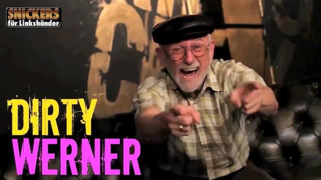 Dirty Werner