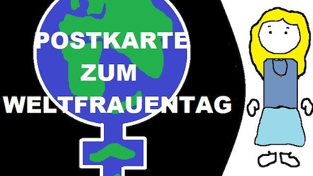 Schnell Erklärt - S01E03 - Postkarte Zum Weltfrauentag