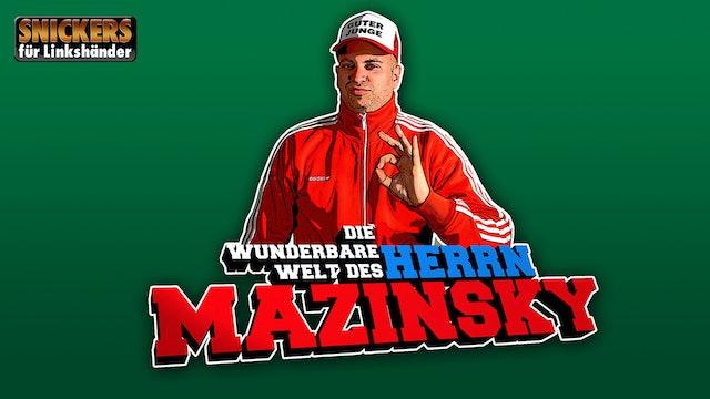 Die wunderbare Welt des Herrn Mazinsky