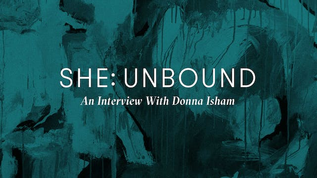 SHE: Unbound — An Interview with Donn...