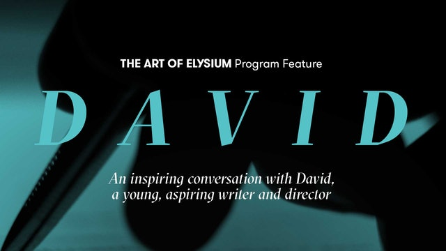 The Art of Elysium Program Feature | David