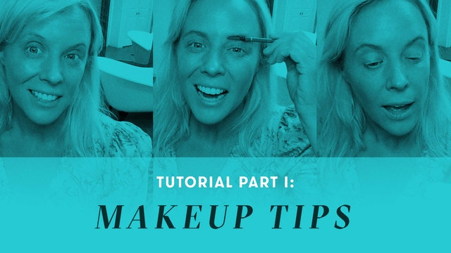 TUTORIAL Part I: Makeup Tips