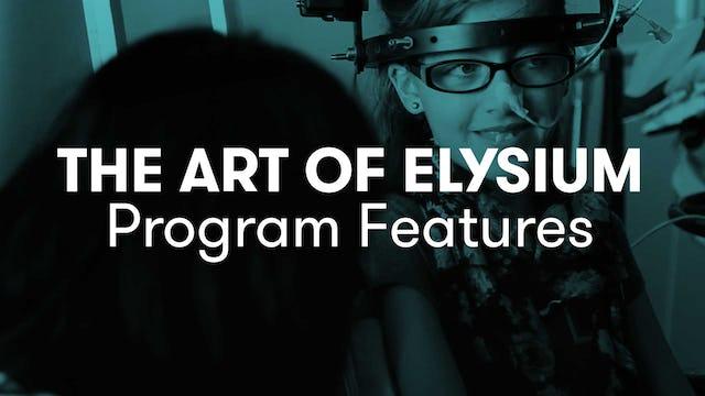 The Art of Elysium Program Features