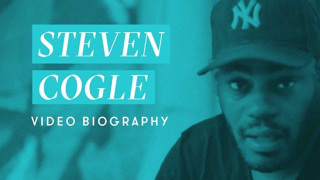 Steven Cogle Video Biography