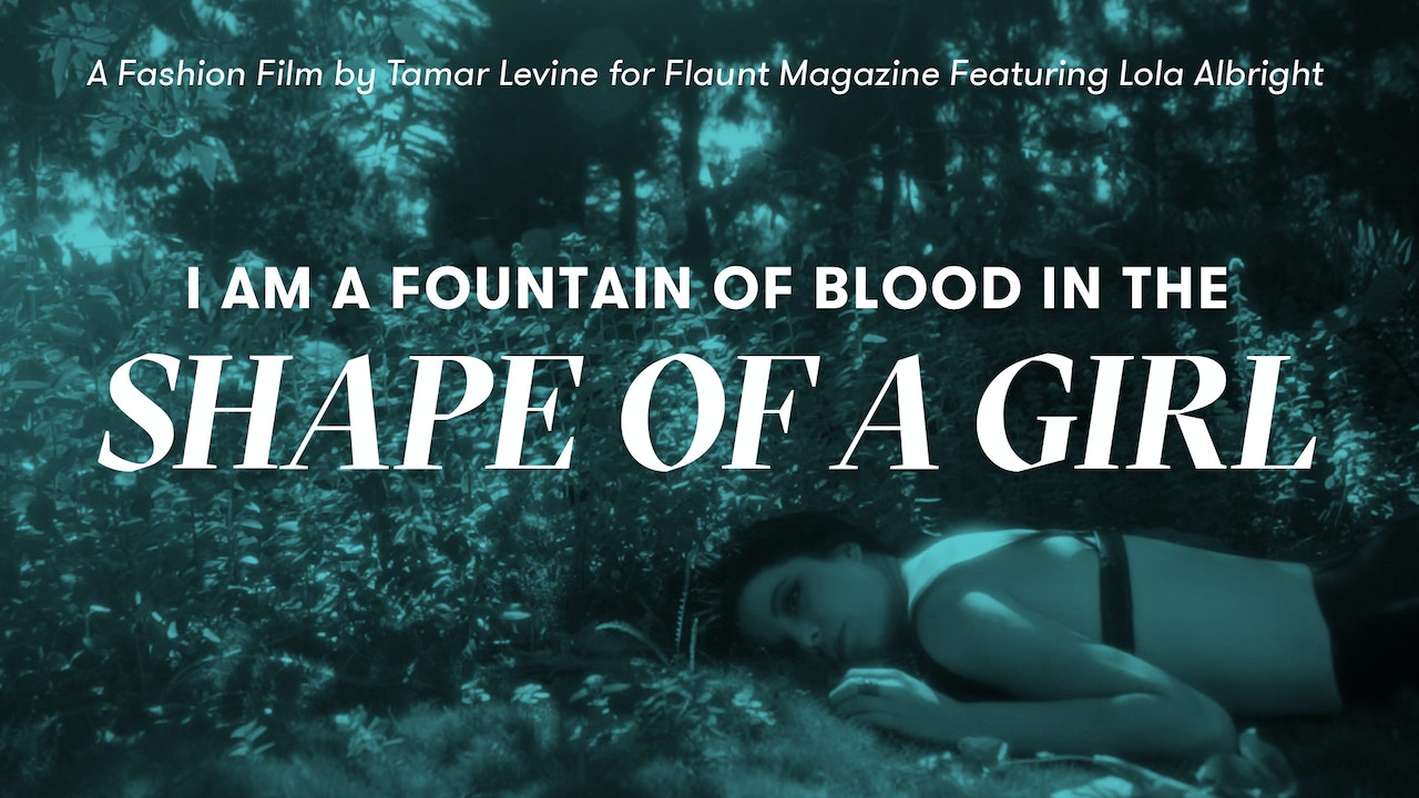 I Am a Fountain of Blood in the Shape of a Girl