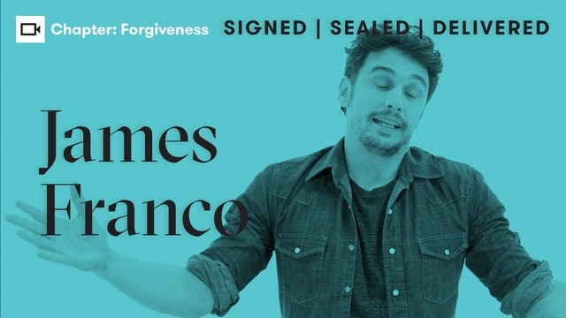 James Franco | Chapter: Forgiveness