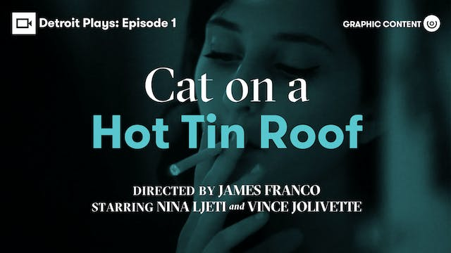 Detroit Plays | Cat on a Hot Tin Roof...