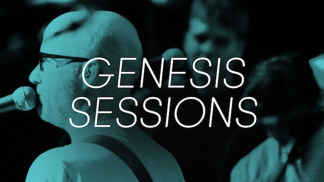 Genesis Sessions