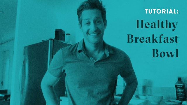 TUTORIAL: Healthy Breakfast Bowl