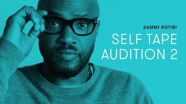 Sammi Rotibi — Self Tape Audition 2