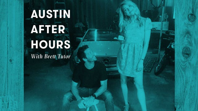 Austin After Hours with Brett Tutor