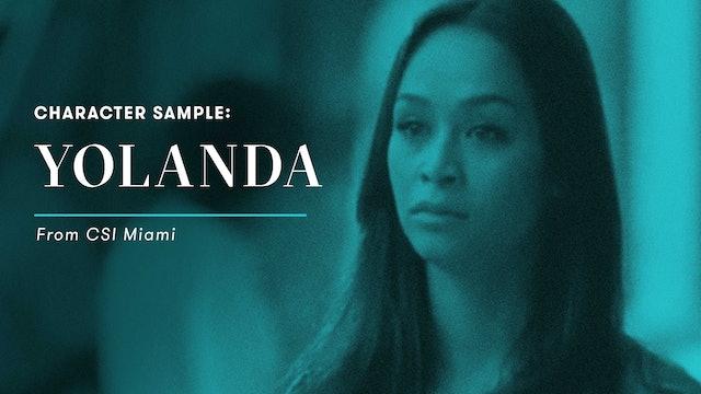 Character Sample: Yolanda Ramos (CSI Miami)