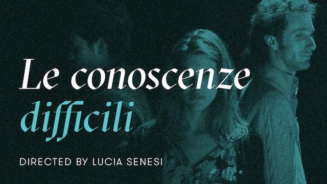 LE CONOSCENZE DIFFICILI | Lucia Senesi
