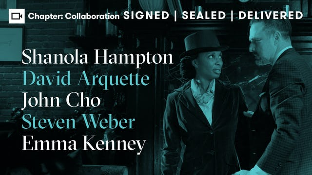 Shanola Hampton, David Arquette, John Cho, Steven Weber, & Emma Kenney   Chapter: Collaboration