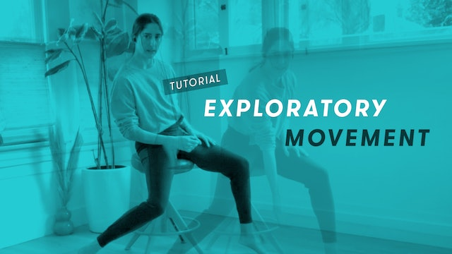 TUTORIAL: Exploratory Movement