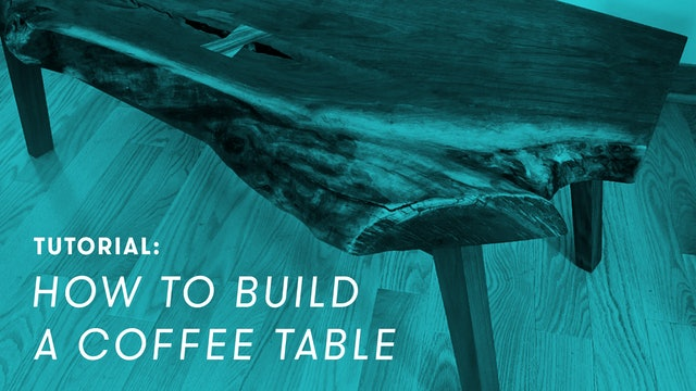 TUTORIAL: How to Build a Coffee Table
