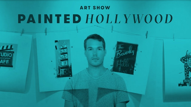 Art Show: Painted Hollywood