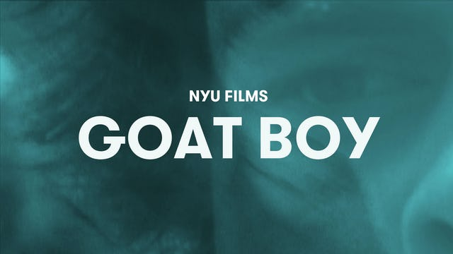 NYU Film Series | Goat Boy