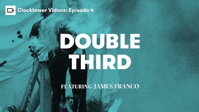 Clocktower Videos | Double Third