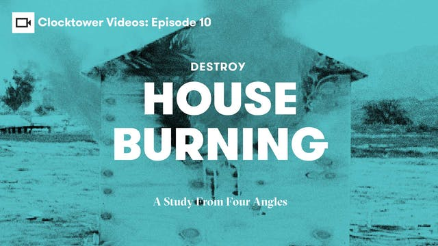 Clocktower Videos | Destroy: House Bu...