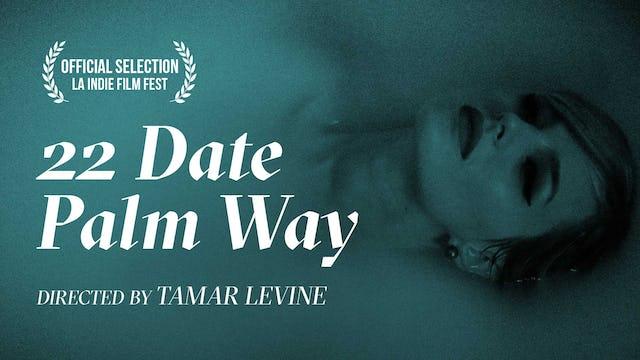 Twenty-Two Date Palm Way