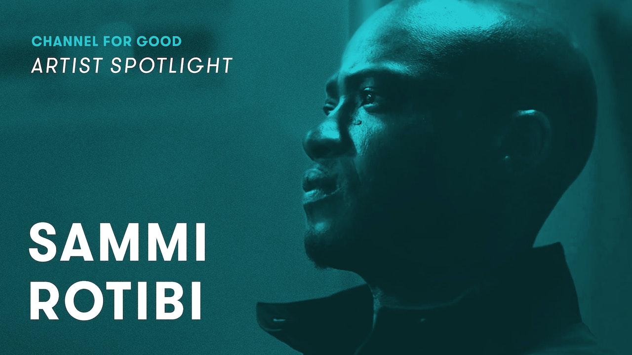 Spotlight: Sammi Rotibi
