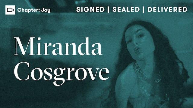 Miranda Cosgrove   Chapter: Joy
