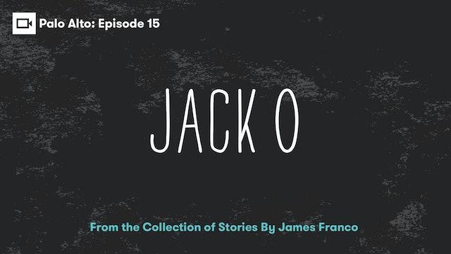 Palo Alto   Episode 15: Jack O