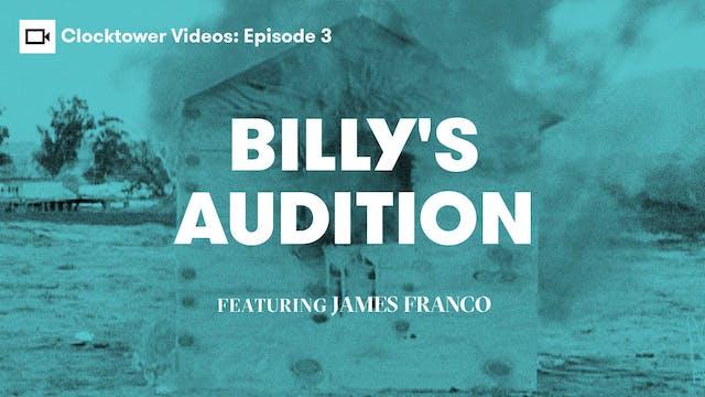 Clocktower Videos | Billy's Audition