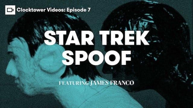 Clocktower Videos | Star Trek Spoof