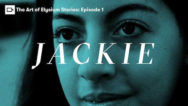 The Art of Elysium   Stories: Jackie