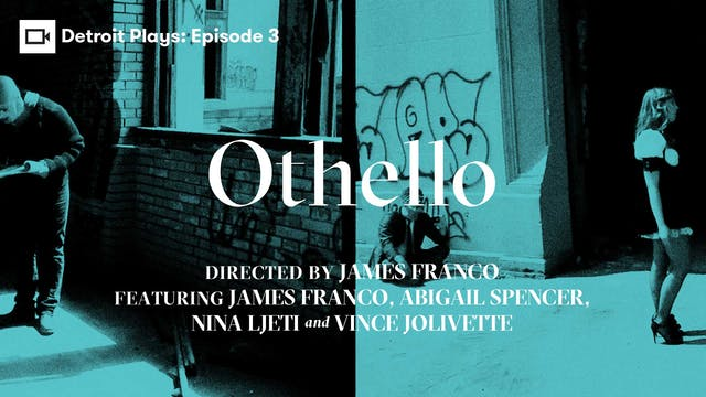 Detroit Plays | Othello