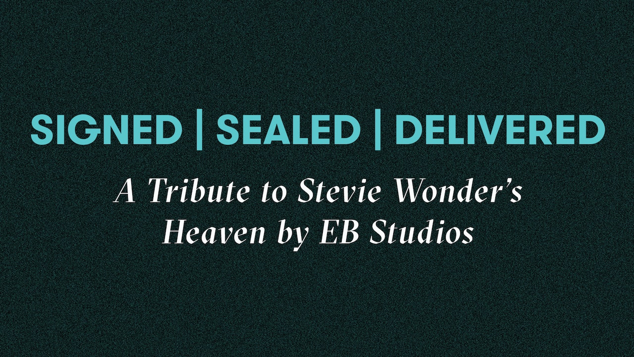 Signed, Sealed, Delivered: A Tribute to Stevie Wonder's Heaven by EB Studios Blurred