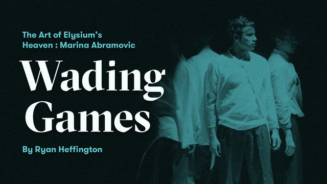 "The Art of Elysium's Heaven | Marina Abramovic: ""Wading Games"" by Ryan Heffington"