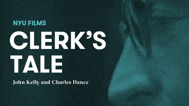 NYU Film Series | Clerk's Tale
