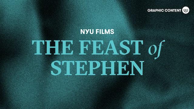 NYU Film Series | The Feast of Stephen