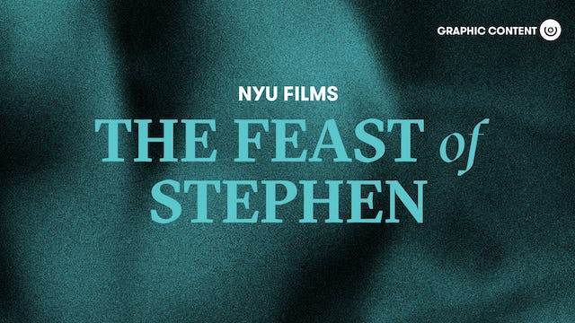 NYU Film Series | The Feast of Stephen