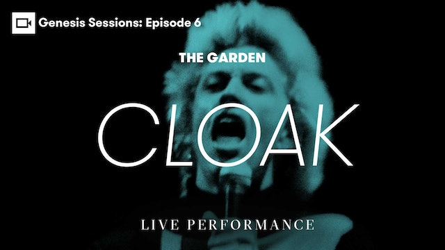 Genesis Sessions | The Garden: Cloak