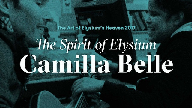 The Art of Elysium's Heaven 2017: The Spirit of Elysium Camilla Belle