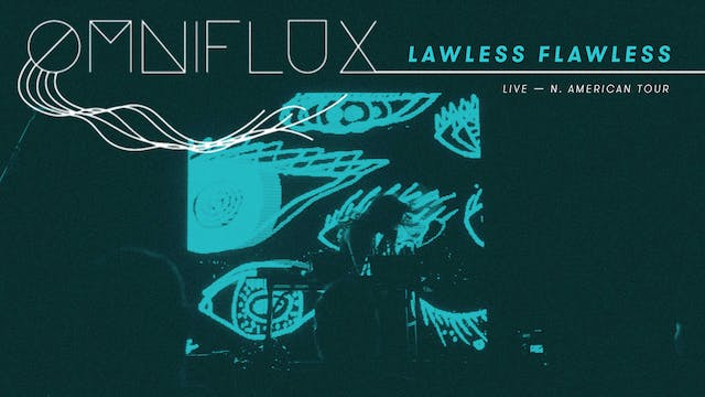 Lawless Flawless (Live - North Americ...