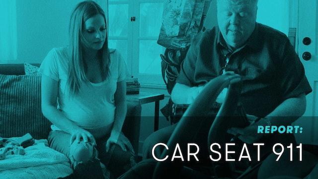 REPORT: Car Seat 911