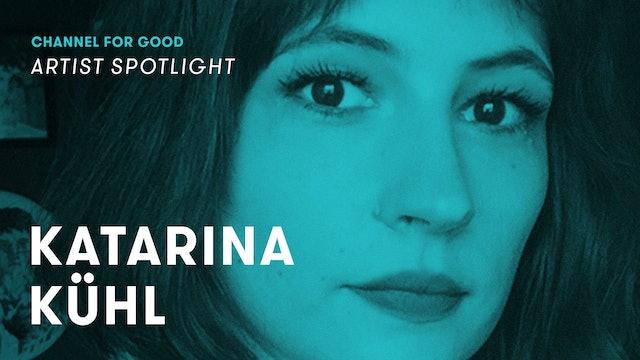 Spotlight: Katarina Kuhl