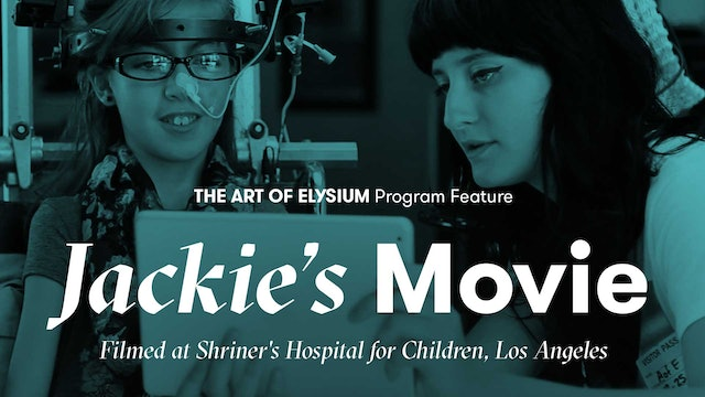 The Art of Elysium Program Feature | Jackie's Movie